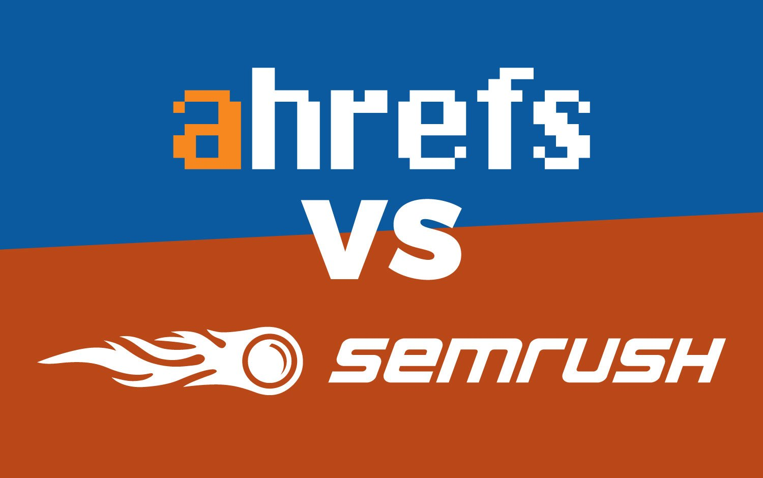 Rumored Buzz on Semrush Vs. Ahrefs
