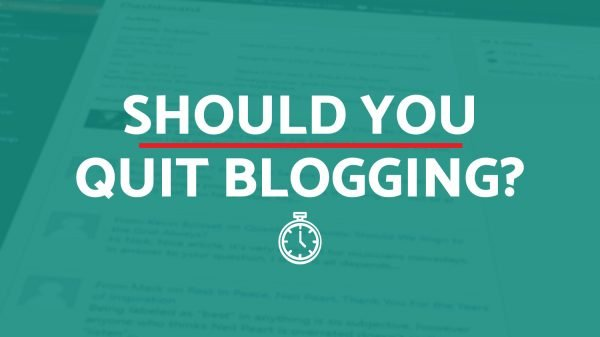 When To Quit Blogging?