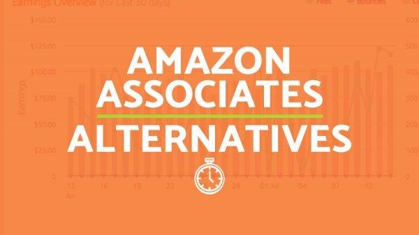 Amazon Affiliate Alternatives